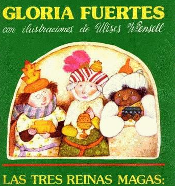 Las tres Reinas Magas, de Gloria Fuertes