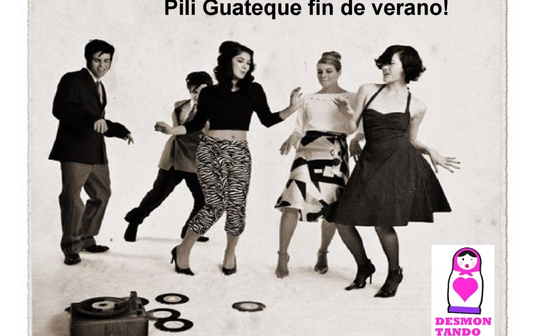 Pili Guateque fin de Verano: vente con nosotras