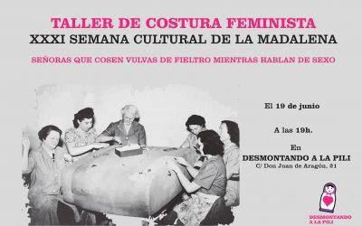 Taller de Costura Feminista en la Semana Cultural de la Madalena y fiestas del Gancho