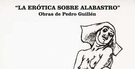 2 de mayo – Inauguración expo «La erótica sobre alabastro»