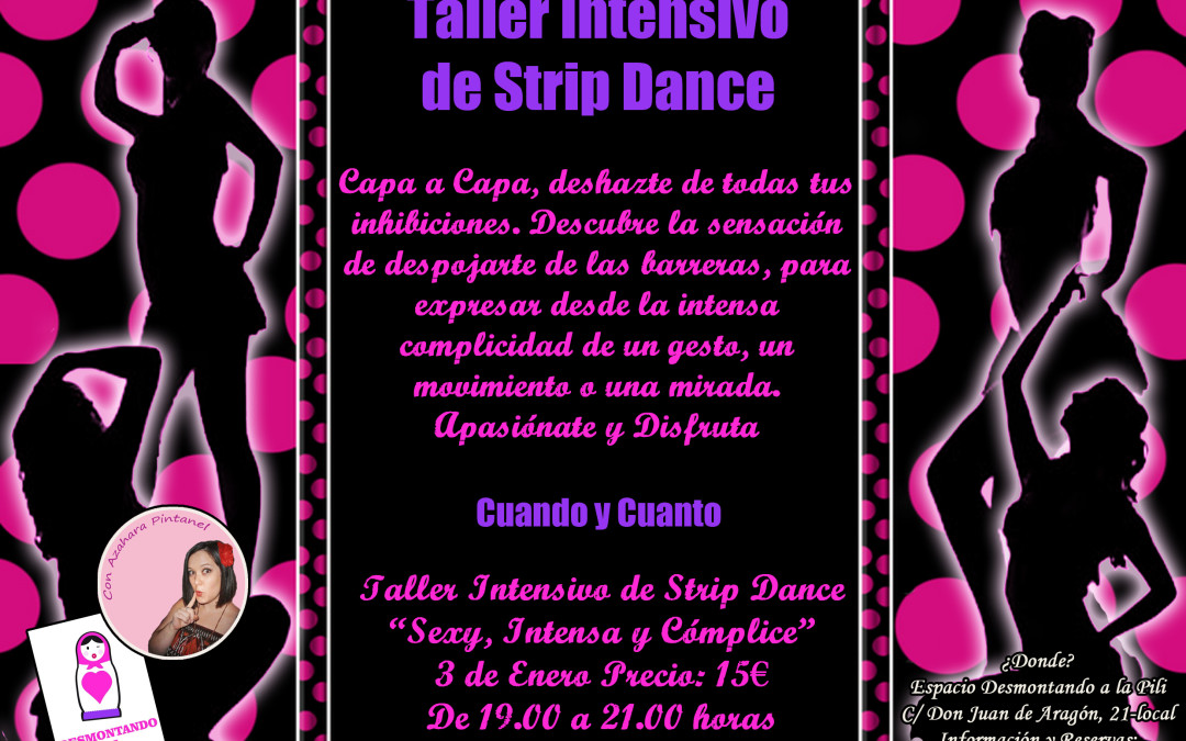 "Taller Intensivo de Strip Dance ""Sexy, Intensa y Cómplice"""