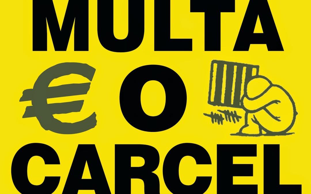 CAMPAÑA MULTA O CÁRCEL: Campaña de Derechos Civiles Zaragoza