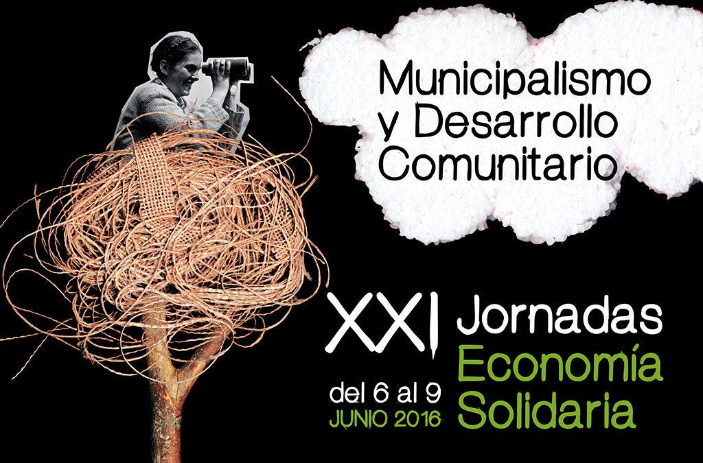 XXI Jornadas de Economía Solidaria: Municipalismo y Desarrollo Comunitario (REAS)