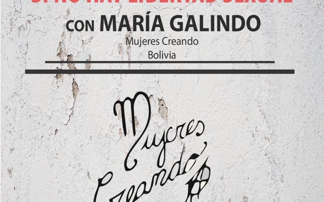 Presentación del libro de María Galindo: No hay libertad política si no hay libertad sexual.